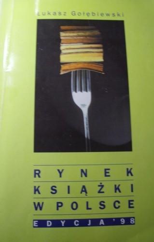 Okładka książki Rynek książki w Polsce. Edycja '98