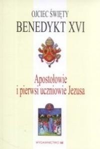 Okładka książki Apostołowie i pierwsi uczniowie Jezusa
