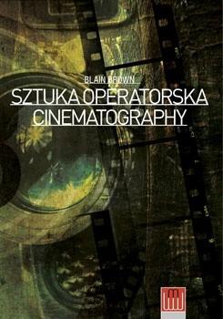 Okładka książki Cinematography. Sztuka operatorska