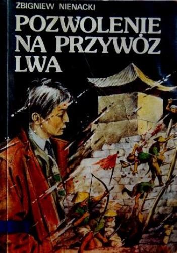 Okładka książki Pozwolenie na przywóz lwa