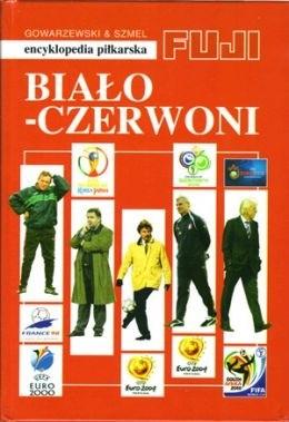 Okładka książki Biało - czerwoni. Encyklopedia piłkarska FUJI (tom 35)