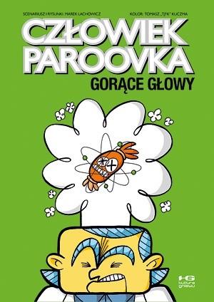Okładka książki Człowiek Paroovka. Gorące głowy
