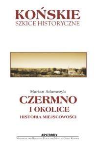 Okładka książki Czermno i okolice: historia miejscowości