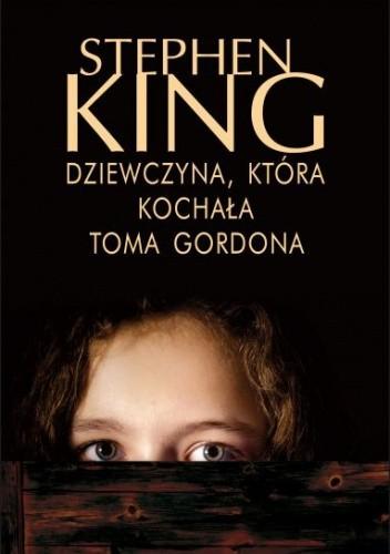 Okładka książki Dziewczyna, która kochała Toma Gordona