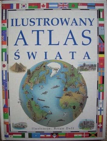 Okładka książki Ilustrowany atlas świata