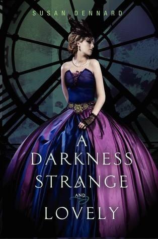 Okładka książki A Darkness Strange and Lovely