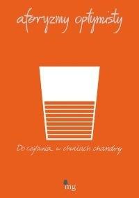 Okładka książki Aforyzmy optymisty. Do czytania w chwilach chandry