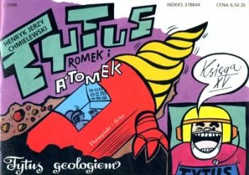 Okładka książki Tytus Romek i A'Tomek. Księga XV. Tytus geologiem
