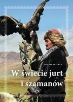 Okładka książki W świecie jurt i szamanów