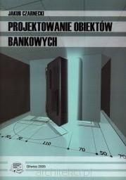 Okładka książki Projektowanie obiektów bankowych