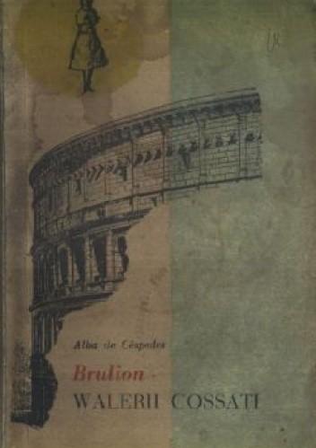Okładka książki Brulion Walerii Cossati