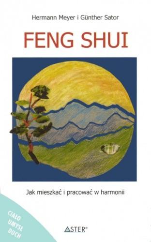 Okładka książki Feng shui. Jak mieszkać i pracować w harmonii