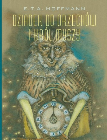 Okładka książki Dziadek do orzechów i Król Myszy