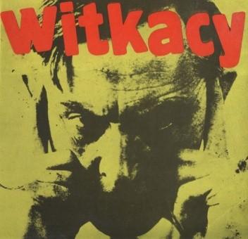 Okładka książki Witkacy - Stanisław Ignacy Witkiewicz 1885-1939