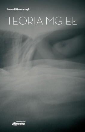 Okładka książki Teoria mgieł