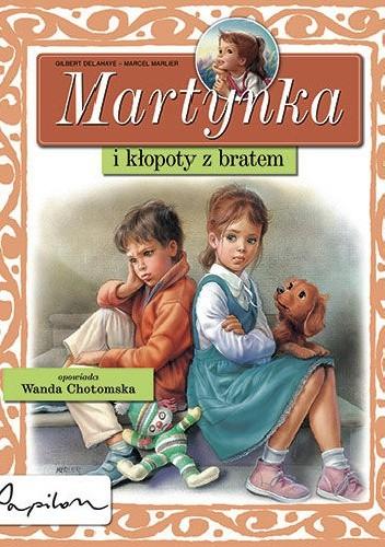 Okładka książki Martynka i kłopoty z bratem