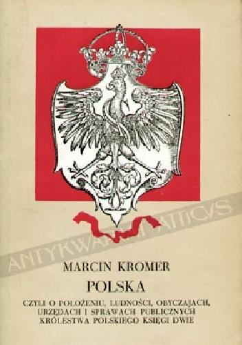 Okładka książki Polska czyli o położeniu, ludności, obyczajach, urzędach i sprawach publicznych Królestwa Polskiego księgi dwie