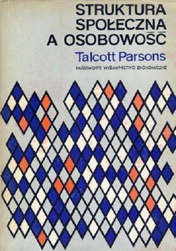 Okładka książki Struktura społeczna, a osobowość