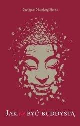 Okładka książki Jak nie być buddystą