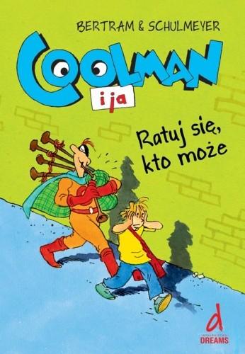 Okładka książki Coolman i ja. Ratuj się, kto może