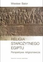 Religia starożytnego Egiptu. Perspektywa religioznawcza