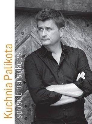 Okładka książki Kuchnia Palikota. Sposób na sukces