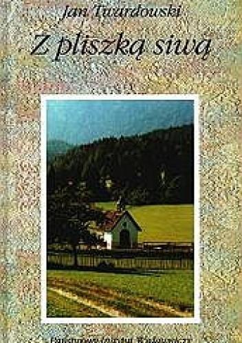 Okładka książki Z pliszką siwą. Dawne i nowe wiersze o przyrodzie