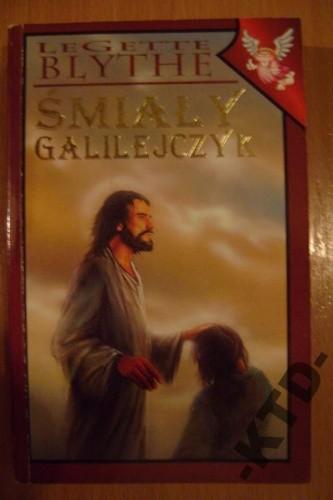Okładka książki Śmiały Galilejczyk