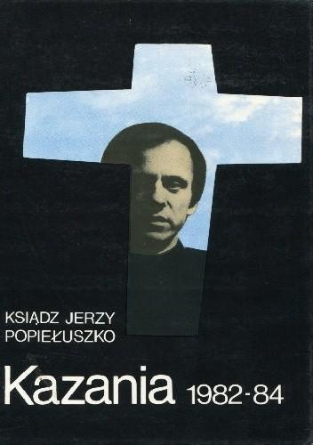 Okładka książki Kazania 1982-1984