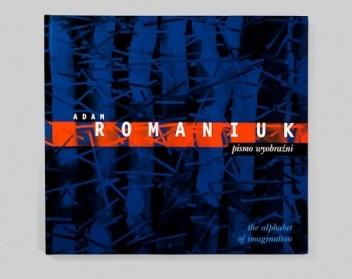 Okładka książki Adam Romaniuk — pismo wyobraźni
