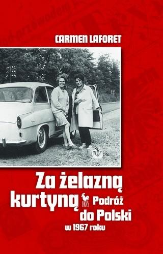 Okładka książki Za żelazną kurtyną. Podróż do Polski w 1967 roku