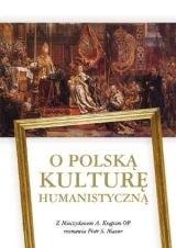 Okładka książki O Polską Kulturę Humanistyczną