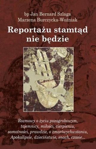 Okładka książki Reportażu stamtąd nie będzie