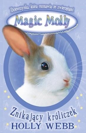 Okładka książki Magic Molly. Znikający króliczek