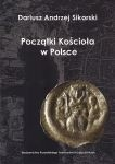 Okładka książki Początki kościoła w Polsce. Wybrane problemy