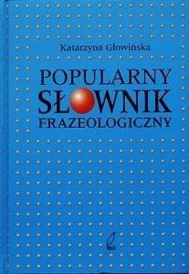 Okładka książki Popularny Słownik Frazeologiczny