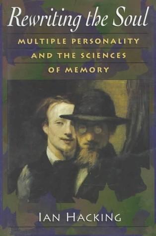 Okładka książki Rewriting the Soul: Multiple Personality and the Sciences of Memory