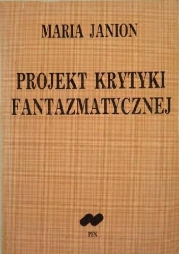 Okładka książki Projekt krytyki fantazmatycznej: szkice o egzystencjach ludzi i duchów