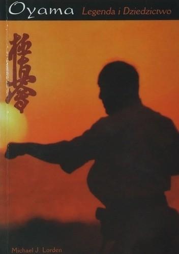 Okładka książki Oyama Legenda i Dziedzictwo