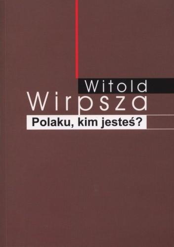 Okładka książki Polaku, kim jesteś?