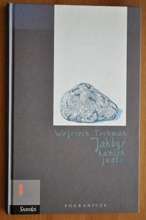 Okładka książki Jakbyś kamień jadła