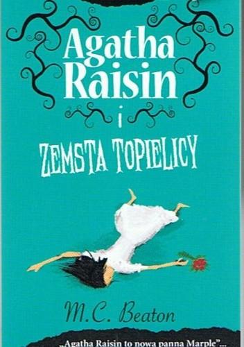 Okładka książki Agatha Raisin i zemsta topielicy