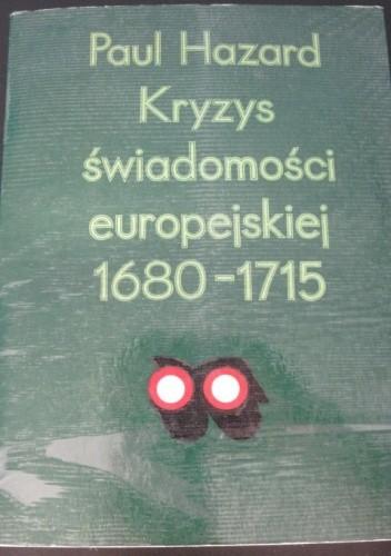 Okładka książki Kryzys świadomości europejskiej 1680-1715