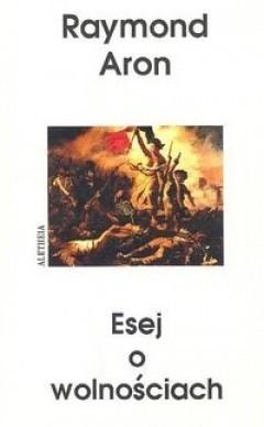 Okładka książki Esej o wolnościach