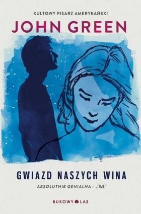 Okładka książki Gwiazd naszych wina