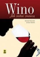 Wino. Jak zostać znawcą