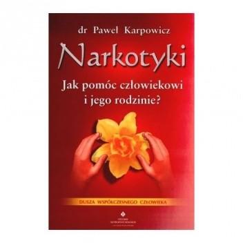 Okładka książki Narkotyki. Jak pomóc człowiekowi i jego rodzinie?