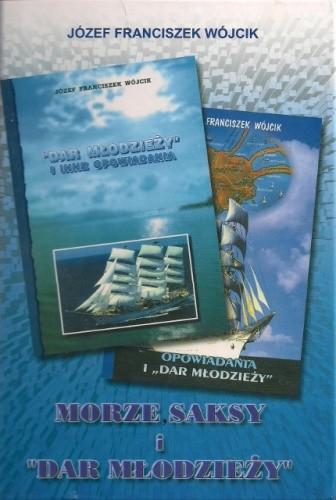Okładka książki Morze, saksy i Dar Młodzieży