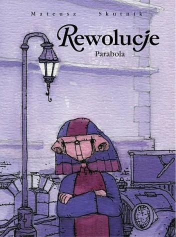 Okładka książki Rewolucje #01: Parabola