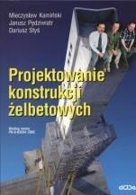 Okładka książki Projektowanie konstrukcji żelbetowych